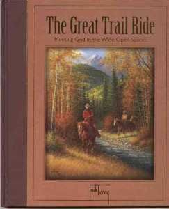 The Great Trail Ride - Book Written and Illustrated by Jack Terry