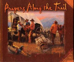 Prayers Along the Trail - Book Written and Illustrated by Jack Terry